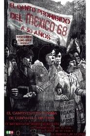 El canto prohibido del México 68…a 50 años ()