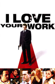 I Love Your Work Full Movie netflix