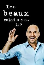 Les beaux malaises 2.0 (2021)