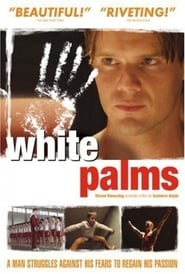 White Palms Watch and get Download White Palms in HD Streaming