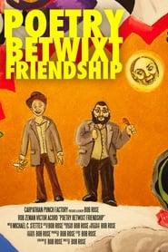 Poetry Betwixt Friendship