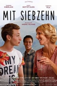 Mit Siebzehn (2016)