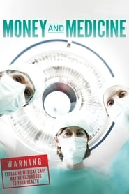 Money and Medicine (2012)