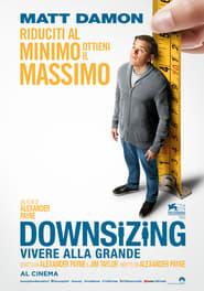 Downsizing - Vivere alla grande (2017)