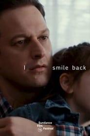 I Smile Back locandina