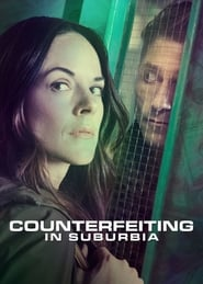 Watch Counterfeiting in Suburbia (2018)