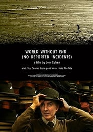 World Without End (No Reported Incidents) (2017)