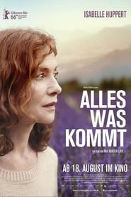 Alles was kommt Full Movie