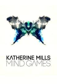 Streaming Katherine Mills: Mind Games poster