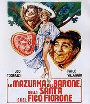 La mazurka del barone, della santa e del fico fiorone Film in Streaming Completo in Italiano