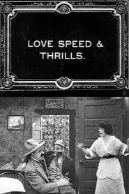Love, Speed and Thrills