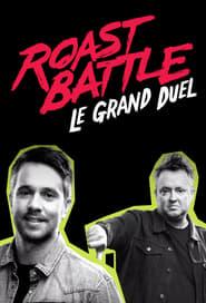 Roast Battle: Le grand duel