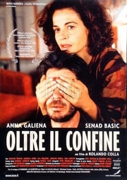 Oltre il confine Watch and Download Full Movies HD