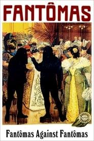 Fantômas: Fantômas Against Fantômas (1914)