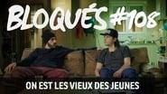 Bloqués saison 1 episode 108