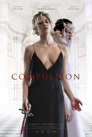 Watch Compulsion (2016)