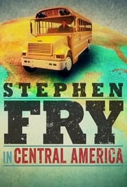 Stephen Fry in Central America streaming vf poster