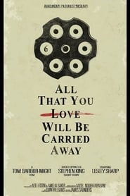 All That You Love Will Be Carried Away (2017)