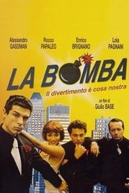 La Bomba (1999)