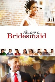 Image Always a Bridesmaid 2019