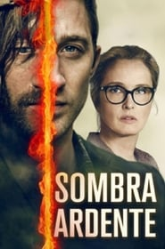 Baixar Filme: Sombra Ardente (2018) Blu-Ray 1080p Download Torrent Dub e Leg