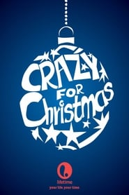 Crazy for Christmas (2005)