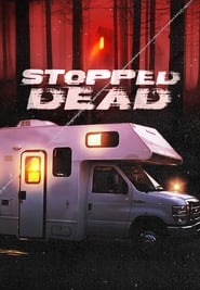 Stopped Dead (2009)