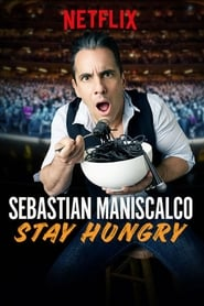 Sebastian Maniscalco: Stay Hungry 123movies