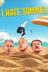 I Hate Summer