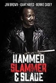 Hammer, Slammer, & Slade (1990)