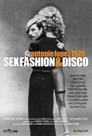 Antonio Lopez 1970: Sex Fashion & Disco Streaming complet VF