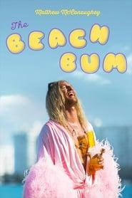 Watch The Beach Bum (2019)
