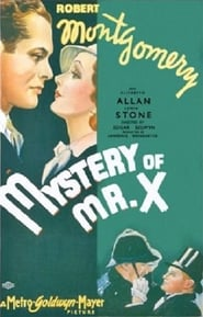 The Mystery of Mr. X se film streaming