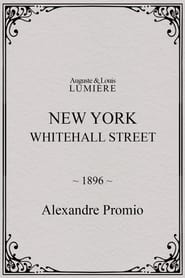 New York, Whitehall Street