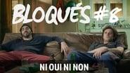 Bloqués saison 1 episode 8
