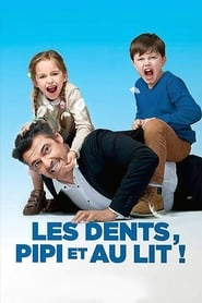 Les dents, pipi et au lit en streaming
