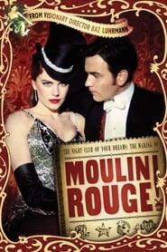 Watch The Night Club of Your Dreams: The Making of 'Moulin Rouge' Online Movie