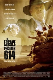 The Escape of Prisoner 614 (2018) Full Movie