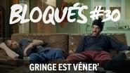 Bloqués saison 1 episode 30