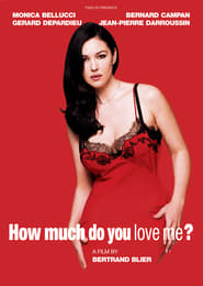 Affiche de Film How Much Do You Love Me?