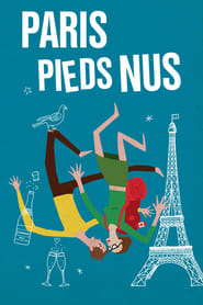 Paris pieds nus Streaming HD