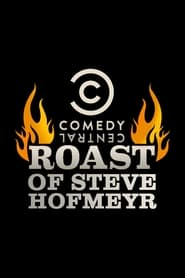 Comedy Central Roast of Steve Hofmeyr