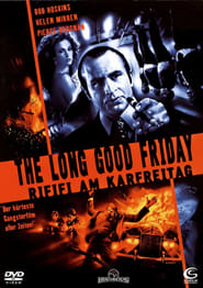 The Long Good Friday ganzer film deutsch kostenlos