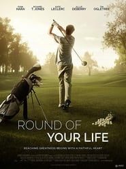 Round of Your Life Streaming complet VF