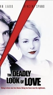 Watch The Deadly Look of Love (2000)