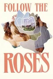 Ver Follow the Roses Pelicula Online