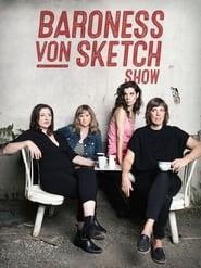 Baroness von Sketch Show