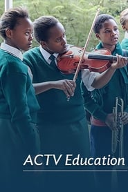 ACTV Education streaming vf poster