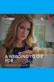 A Wedding to Die For (Deadly Vows)