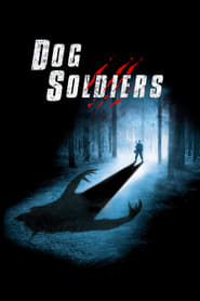 Dog Soldiers Netflix HD 1080p